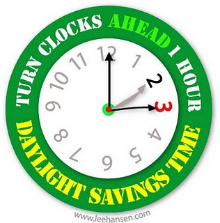 REMINDER: DAYLIGHT SAVING TIME